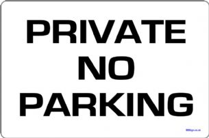 Private No Parking Sign | Metal faced